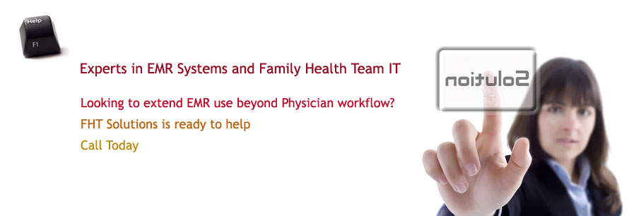 FHT Solutions - Family Health Team IT and EMR Specialists